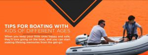 Tips for Boating with Kids of Different Ages