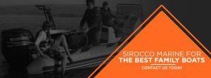 Sirocco Marine Best Family Boats
